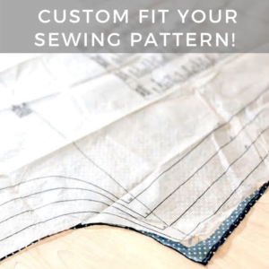 Custom Fit Your Sewing Pattern